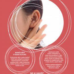 Začínáme nové téma! Sluchová vada u dětí